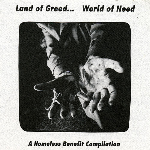 Play & Download Land of Greed...World of Need by Various Artists | Napster