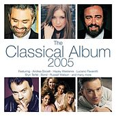 Play & Download The Classical Album 2005 by Various Artists | Napster
