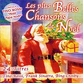 Play & Download Les Plus Belles Chansons De Noël by Various Artists | Napster