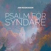 Psalm för syndare by Jon Magnusson