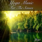 Yoga Music for the Senses by Emma