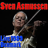 Play & Download Svend Asmussen, Live 1989 Denmark (Live) by Svend Asmussen | Napster