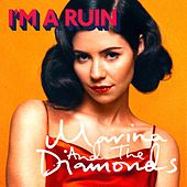 Play & Download I'm A Ruin by Marina and The Diamonds | Napster