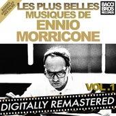 Play & Download Les Plus Belles Musiques de Ennio Morricone - Vol. 1 (Bandes Originales Des Films) by Ennio Morricone | Napster