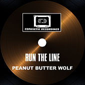 Run The Line von Peanut Butter Wolf