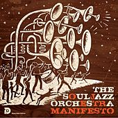 Play & Download Manifesto (Remastered) by The Souljazz Orchestra | Napster