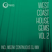 Play & Download West Coast House Gems, Vol. .2 by Various Artists | Napster