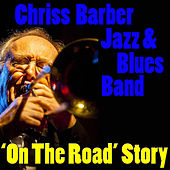 'On The Road' Story von Chris Barber Jazz And Blues Band