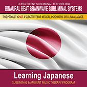 Learning Japanese - Subliminal and Ambient Music Therapy by Binaural Beat Brainwave Subliminal Systems