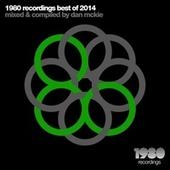 Play & Download 1980 Recordings Best of 2014 (Mixed & Compiled by Dan McKie) by Various Artists | Napster