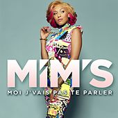 Play & Download Moi j'vais pas te parler by Mims | Napster