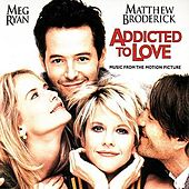 Play & Download Addicted to Love [Original Score] by Various Artists | Napster