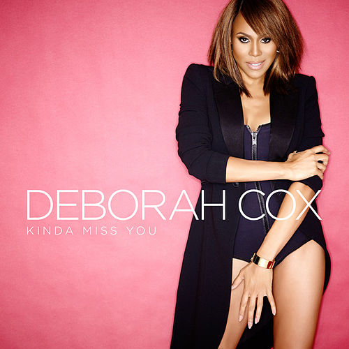 Play & Download Kinda Miss You by Deborah Cox | Napster