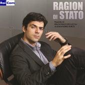 Ragion di Stato (Colonna sonora originale della Serie TV) by Francesco De Luca