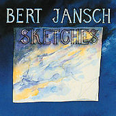 Play & Download Sketches by Bert Jansch | Napster