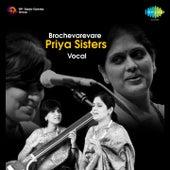Play & Download Brochevarevare by Priya Sisters | Napster