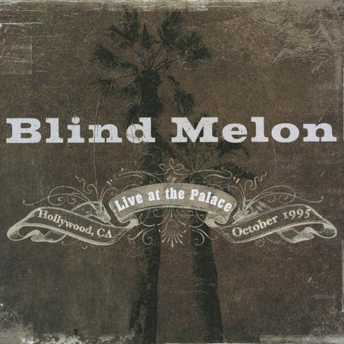 Play & Download Live At The Palace by Blind Melon | Napster