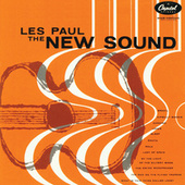 Play & Download The New Sound by Les Paul | Napster