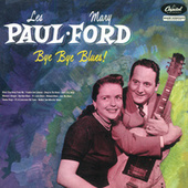 Bye Bye Blues by Les Paul