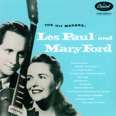 Play & Download The Hit Makers by Les Paul | Napster