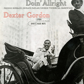 Play & Download Doin' Allright by Dexter Gordon | Napster