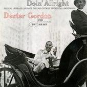 Doin' Allright by Dexter Gordon