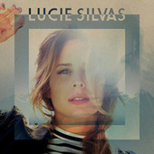 Play & Download Lucie Silvas by Lucie Silvas | Napster