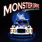 Play & Download Monster Drive by Tomoyasu Hotei | Napster