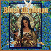 Black Madonna: Songs of Magdalene by Various Artists