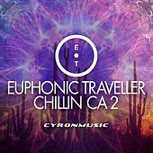Play & Download Chillin CA2 by Euphonic Traveller | Napster