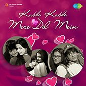 Kabhi Kabhi Mere Dil Mein by Various Artists