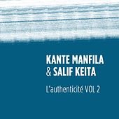 Play & Download L'authenticité, vol. 2 by Salif Keita | Napster
