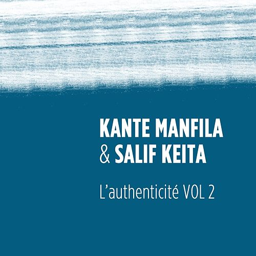 L'authenticité, vol. 2 von Salif Keita