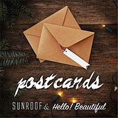 Play & Download Postcards (feat. Hello! Beautiful) by Sunroof | Napster