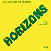 Play & Download Horizons Vol.7 - Galaxi by Horizons | Napster
