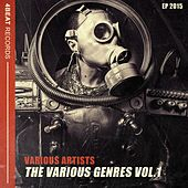 Play & Download The Various Genres Vol. 1 Ep 2015 by Various Artists | Napster