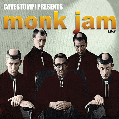 Play & Download Monk Jam: Live at Cavestomp by The Monks | Napster