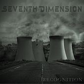Play & Download Recognition by Seventh Dimension | Napster