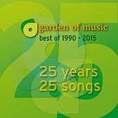 Garden of Music - Best of 1990-2015 (25 Years, 25 Songs) by Various Artists