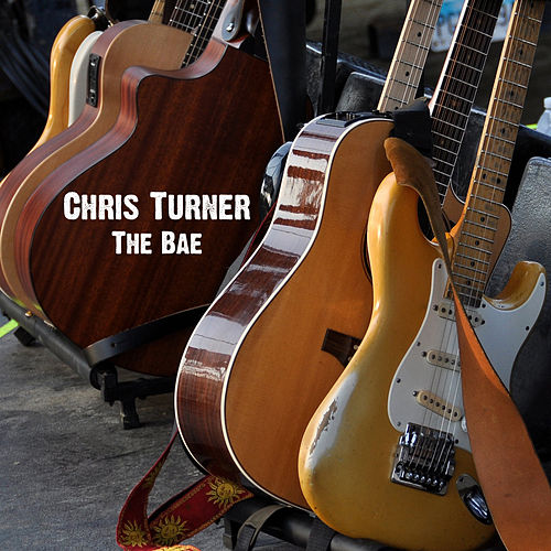 Play & Download The Bae by Chris Turner | Napster