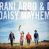 Play & Download Violets Are Blue by Rani Arbo & Daisy Mayhem   Napster