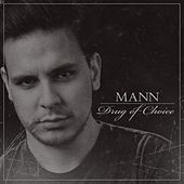 Play & Download Drug of Choice by Mann | Napster
