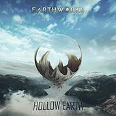 Play & Download Hollow Earth by Earthworks | Napster