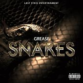 Snakes by Grease