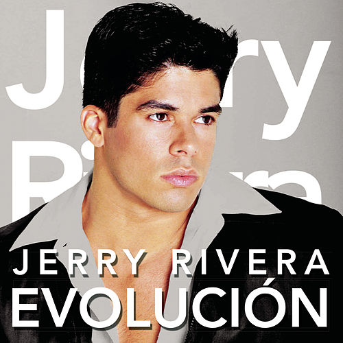 Evolución by Jerry Rivera