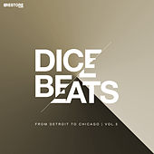 DICE BEATS From Detroit to Chicago, Vol. 5 by Various Artists
