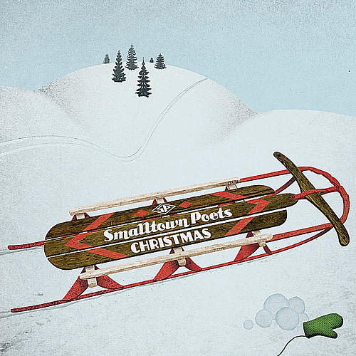 Play & Download Smalltown Poets Christmas by Smalltown Poets | Napster