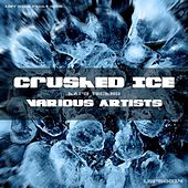 Crushed Ice by Various Artists