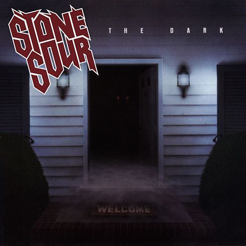 Play & Download The Dark by Stone Sour | Napster