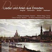 Lieder und Arien aus Dresden by Various Artists